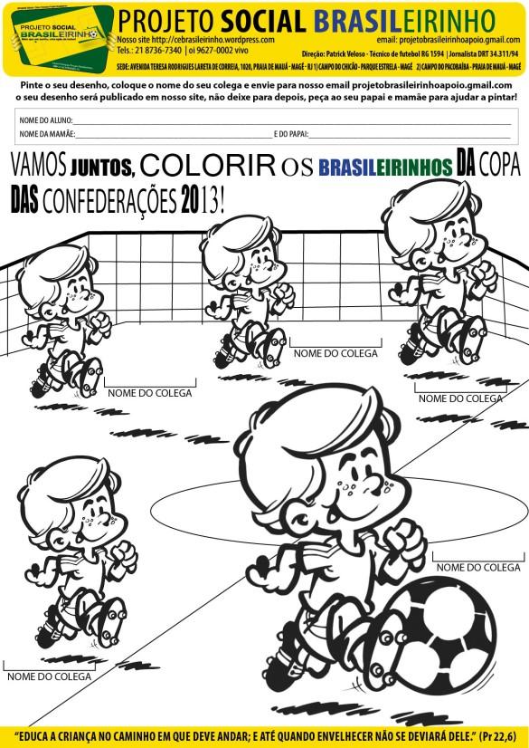 Pinte e envie para projetobrasileirinhoapoio@gmail