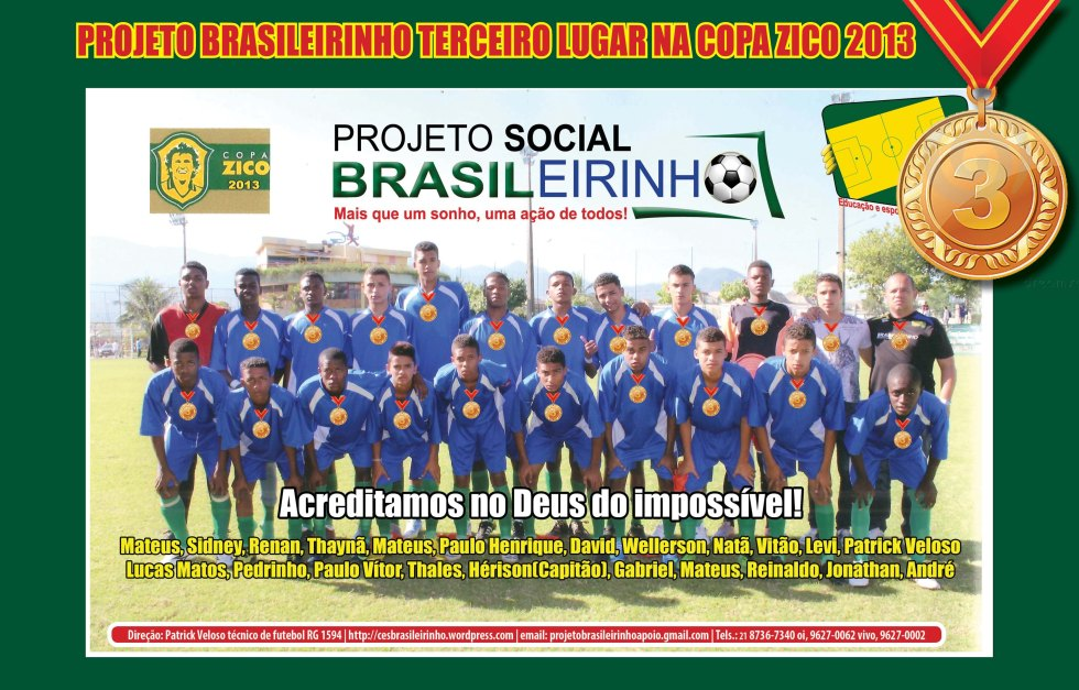 Terceiro Lugar na Copa Zico 2013 julho2