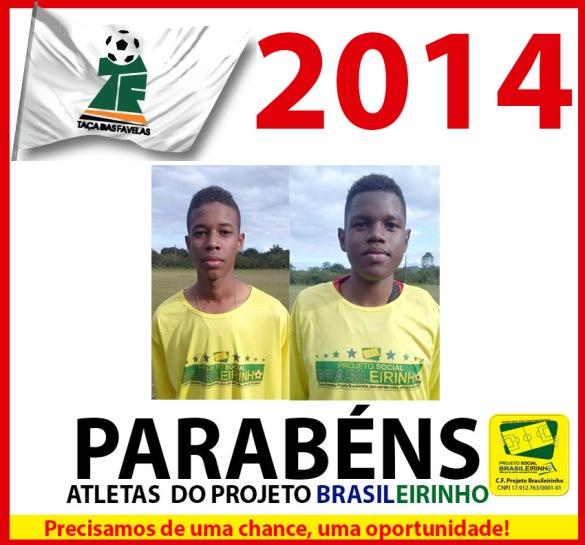 Atletas da taça das favelas 2014-2
