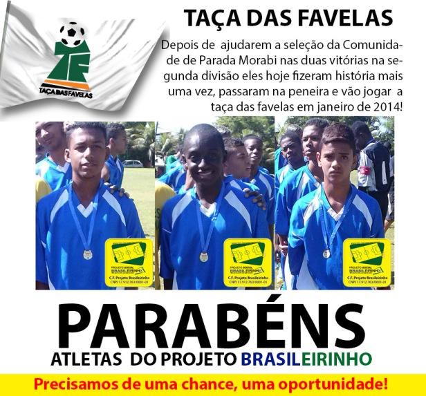 Atletas da taça das favelas 2014