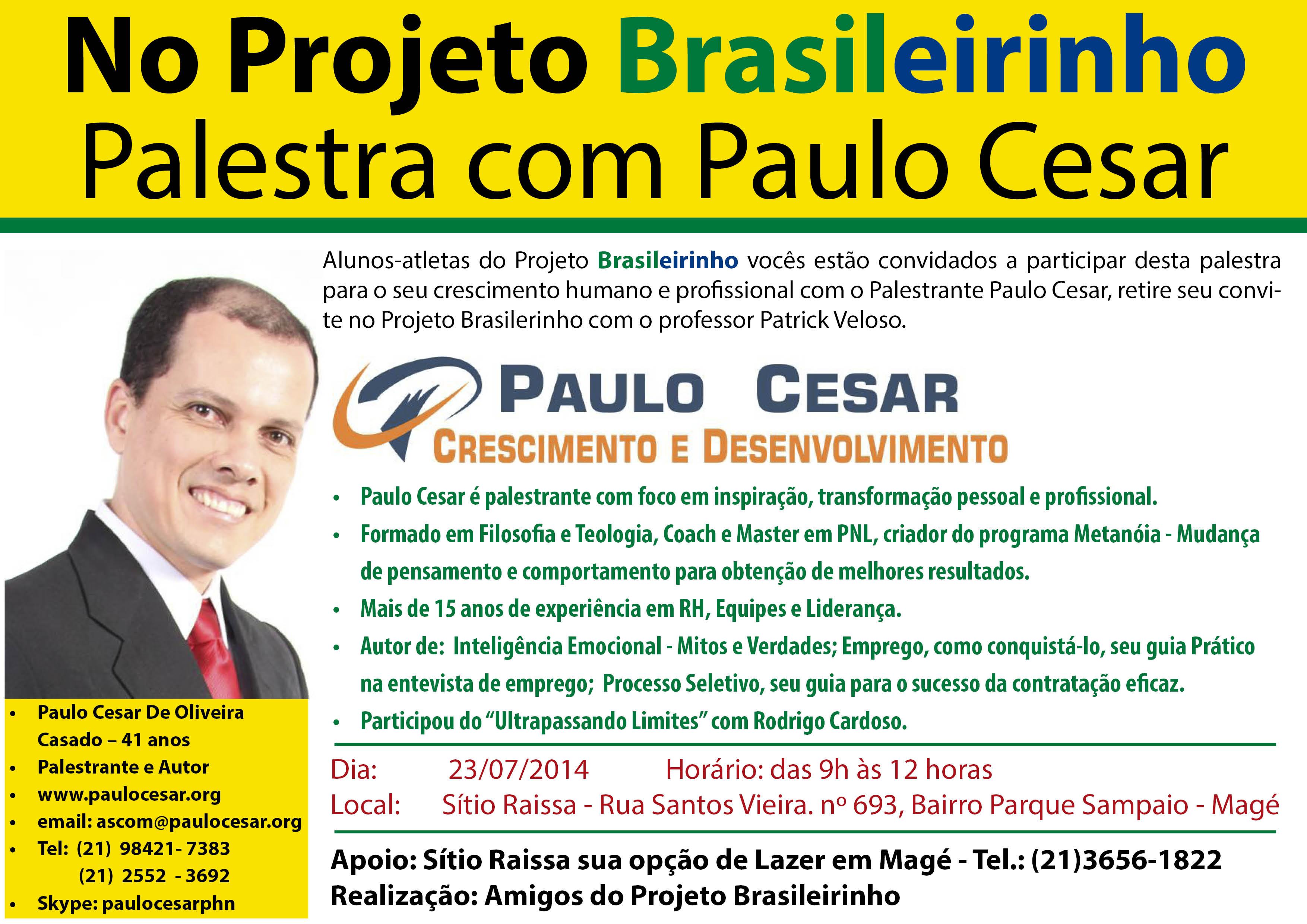 Palesta com Paulo Cesar no Projeto Brasileirinho