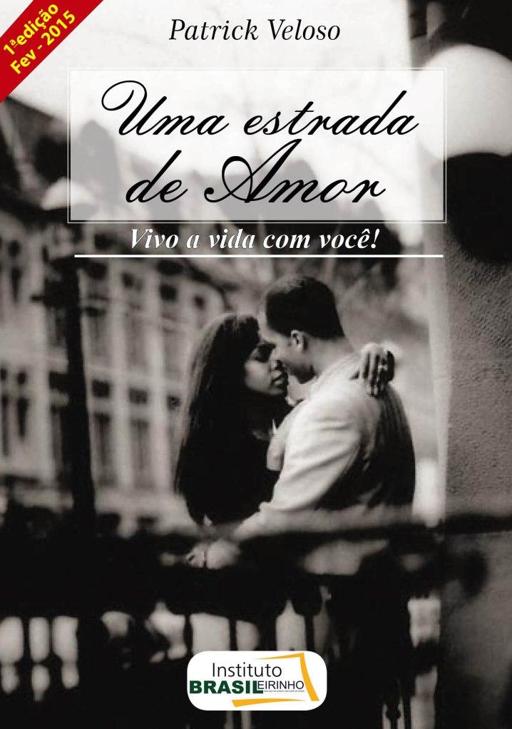 Capa_Uma_estrada_de_Amor_vivo-a_vida_por_Você